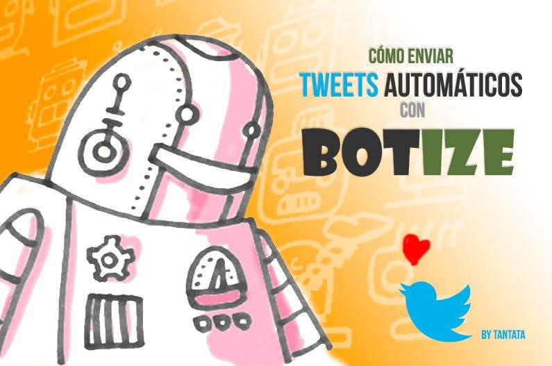 Cómo enviar tweets automáticos con BOTIZE