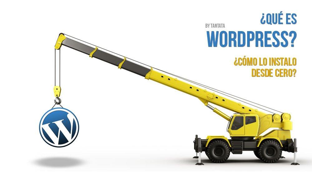 ¿Cómo instalar WordPress desde cero?