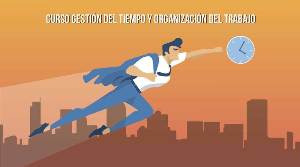 Curso de Gestión del Tiempo y Organización del Trabajo