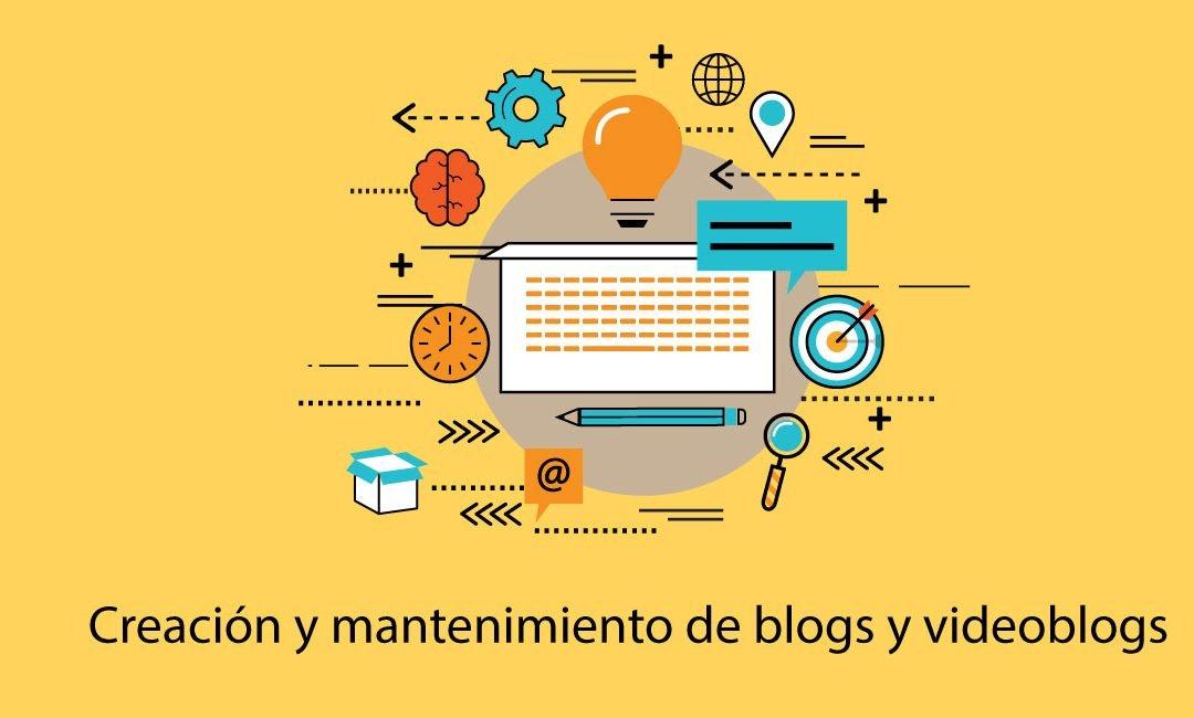 Creación y mantenimiento de blogs y videoblogs